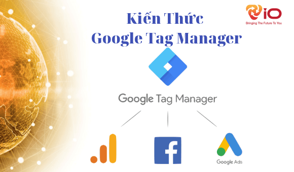 Kiếm thức google tag manager