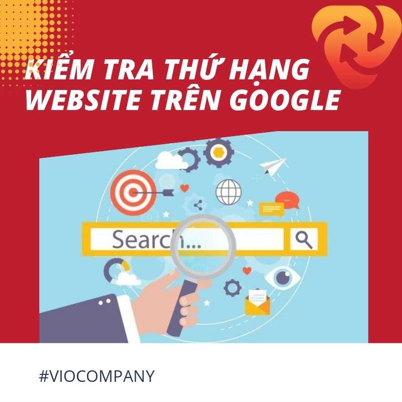 kiem-tra-thu-hang-website-tren-google