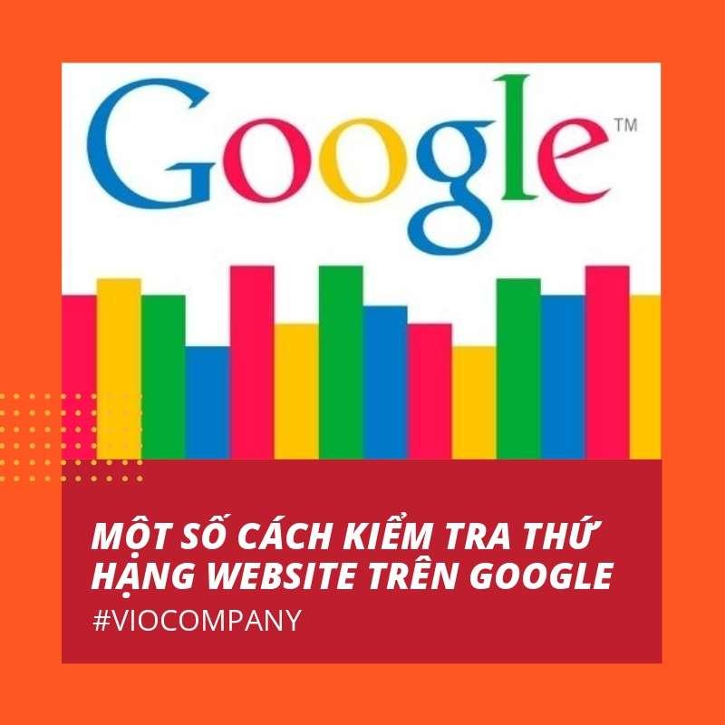 mot-so-cach-kiem-tra-thu-hang-website-tren-google