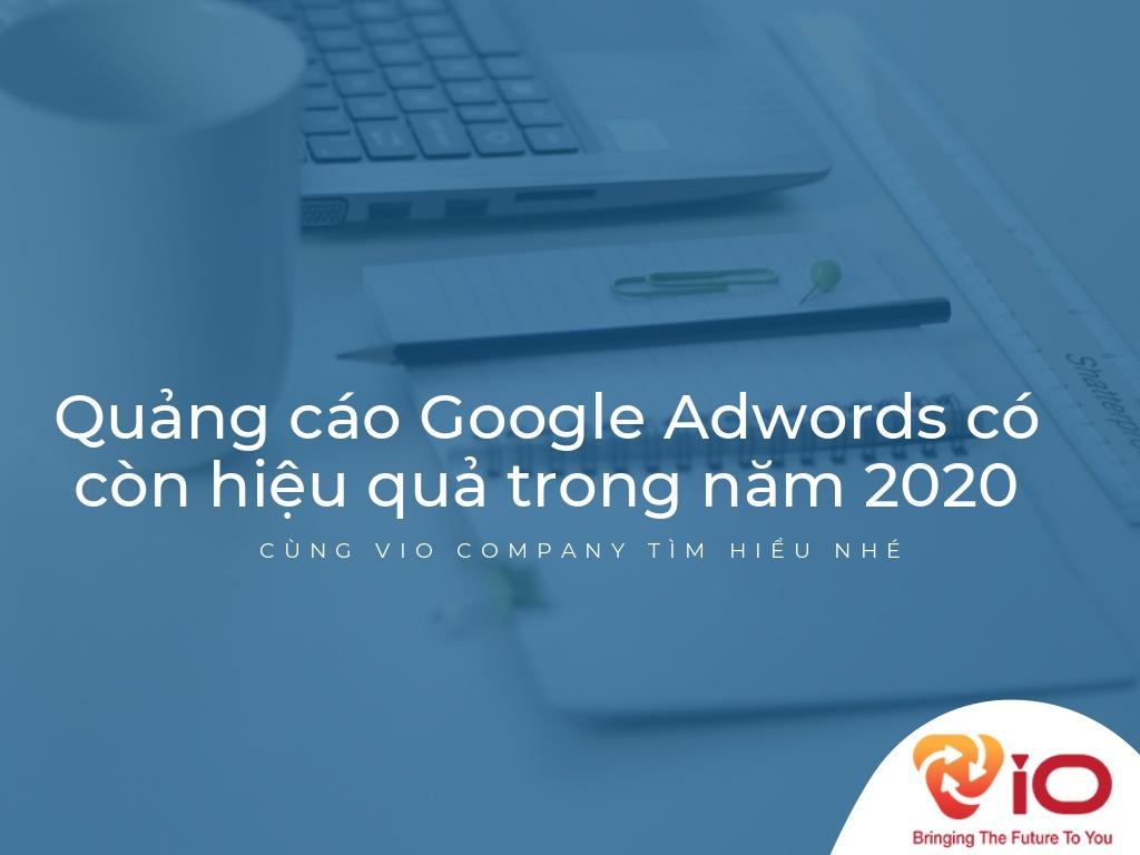 quang-cao-google-ads-co-con-hieu-qua-trong-nam-2020