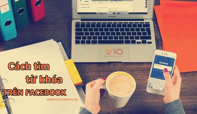 cach-tim-kiem-tu-khoa-facebook-hop-ly