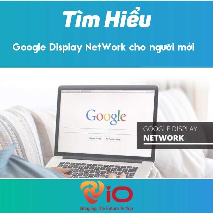 google-display-network-la-gi