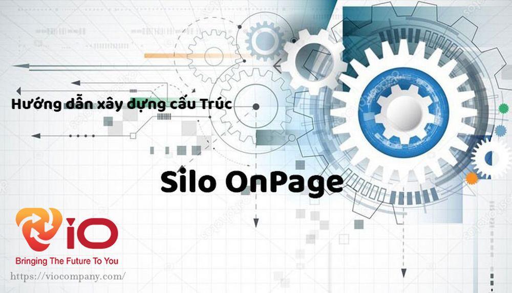 Cấu trúc Silo là gì