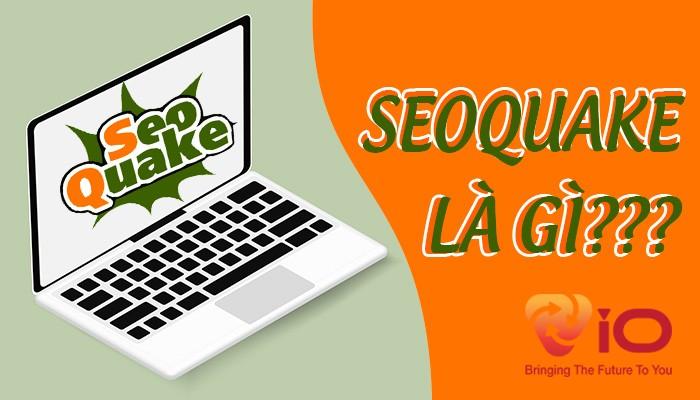 seoquake là plugin gì