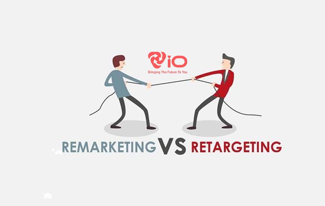 Phân biệt Retargeting và Remarketing