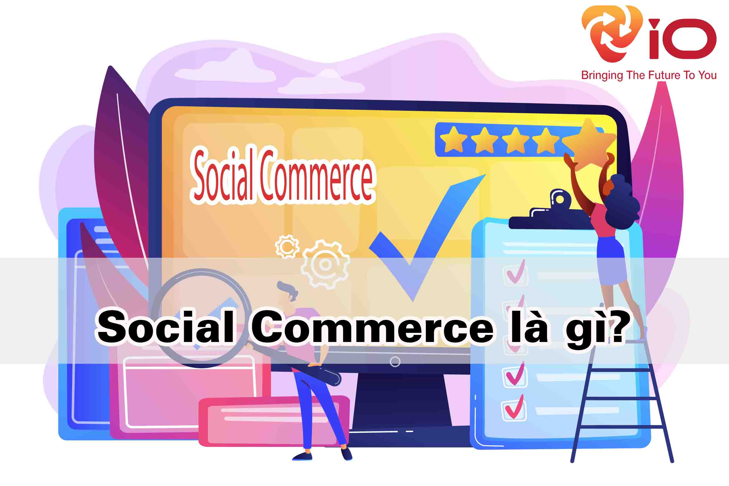 Social Commerce là gì?