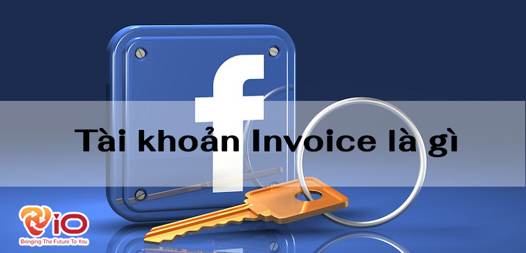 Tài khoản Invoice là gì?